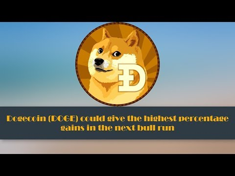 Dogecoin (DOGE) could give the highest percentage gains in the next bull run