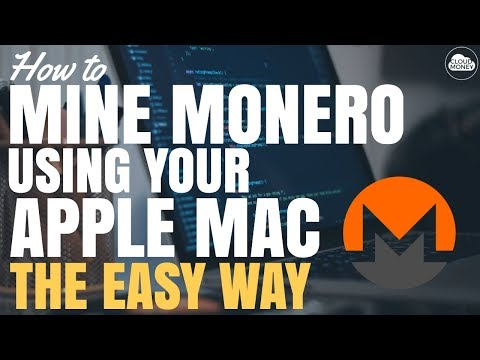 How To Mine Monero Using Your Apple Mac – The Free and Easy Way