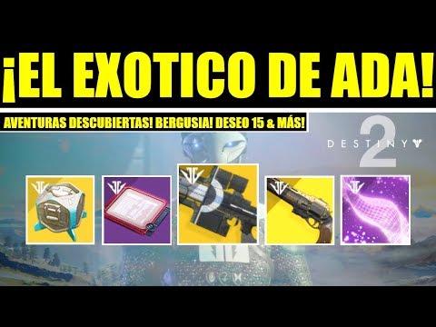 Destiny 2 – Exótico de Ada & Aventura! Nuevos Pasos! Bergusia! Izanami! Ultima Palabra & Deseo 15!