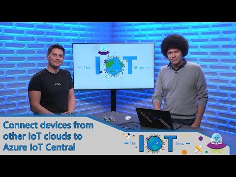 Connect devices from other IoT clouds to Azure IoT Central