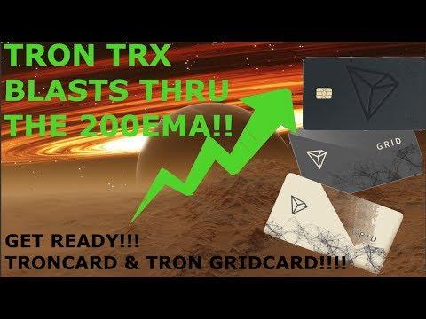 TRON TRX BLASTS THRU THE 200EMA!! TRONCARD SIGNUP!!!! GET READY!!!