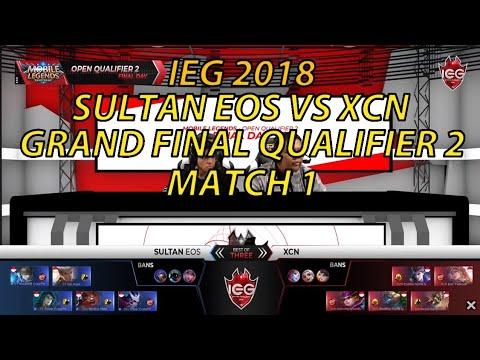[FINAL] SULTAN EOS VS XCN – MATCH 1 | IEG 2018 OPEN QUALIFIER 2
