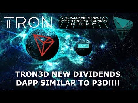 TRON3D NEW DIVIDENDS DAPP SIMILAR TO P3D!!!! TRON TRX