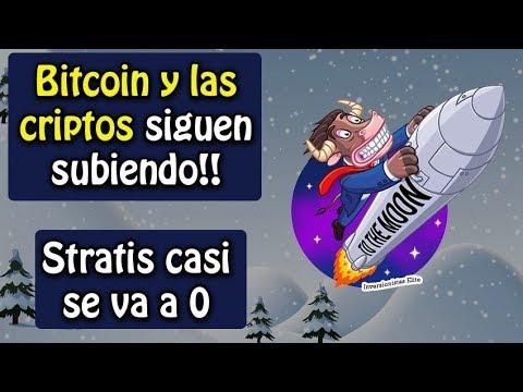 bitcoin y criptos sigue subiendo!, Stratis casi se va a 0, noticias y mas
