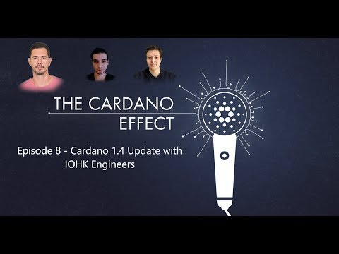 Episode 8 – Cardano 1.4 Update with IOHK Engineers