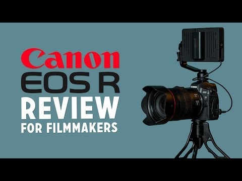 Canon EOS R Review (for Filmmakers, YouTubers & Vloggers)