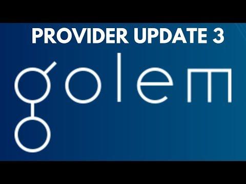 Golem Network Provider Update 3