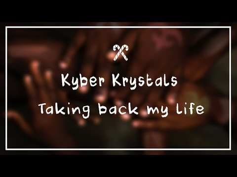 Kyber Krystals – Taking back my life