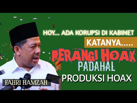 Ada Korupsi di Kabinet, Kok Bangga; Katanya Memerangi Hoax, Padahal Memproduksi Hoax ~ Fahri Hamzah
