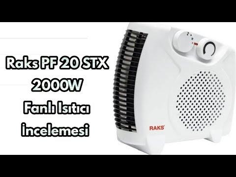 Raks PF 20 STX 2000W Fanlı Isıtıcı İncelemesi