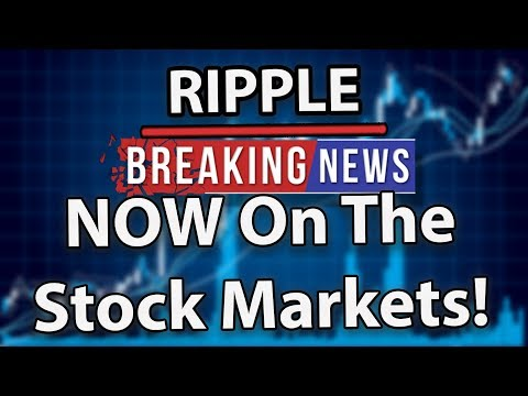 Breaking: Ripple (XRP) On The Stock Markets!