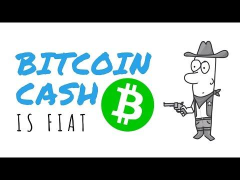 Bitcoin Cash is Fiat Money