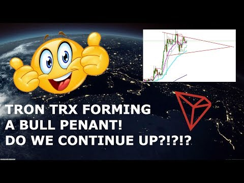 TRON TRX FORMING A BULL PENNANT! DO WE CONTINUE UP?!?!?