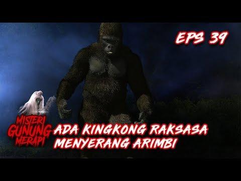 Ada Kingkong Raksasa Ingin Melawan Arimbi? – Misteri Gunung Merapi Eps 39