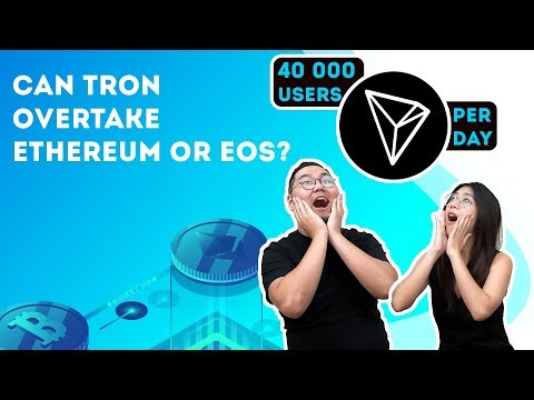 Can TRON Overtake Ethereum Or EOS?