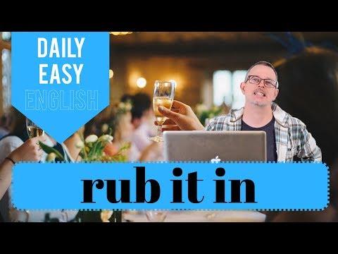 Learn English: Daily Easy English 1211: rub it in
