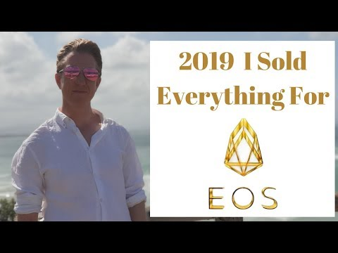 It's 2019 And I Sold Everything Else For EOS