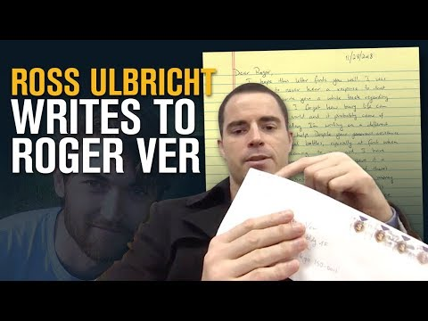 Ross Ulbricht Writes A Letter To Roger Ver From Prison