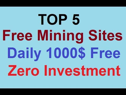 TOP 5 High Paying FREE Bitcoin Cloud Mining Sites 2019 | Daily 1000$ Free