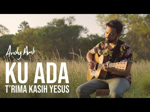 Ku ada (Cover) By Andy Ambarita