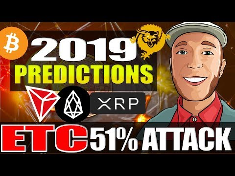 7 Predictions For 2019 💯 ETC 51% Attack! ETH dApp Jumps to TRON