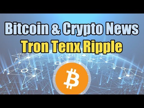 Tron's Plan with BitTorrent, TenX Founder Resigns, RippleNet [Bitcoin and Cryptocurrency News]