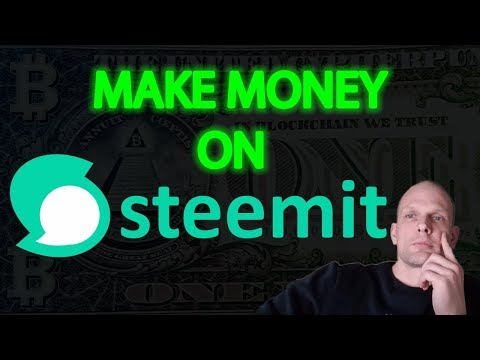 STEEMIT HOW TO MAKE MONEY