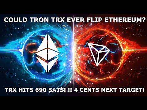 COULD TRON TRX EVER FLIP ETHEREUM? 690 SATS! !! 4 CENTS NEXT TARGET!