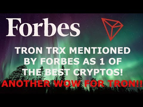TRON TRX MENTIONED BY FORBES AS 1 OF THE BEST CRYPTOS!