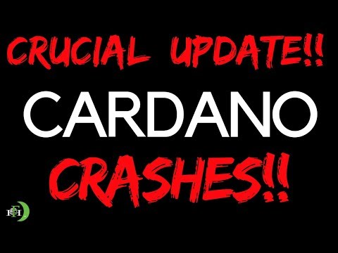 CARDANO CRASHES!!!  DOWN 17%!!!  (CRUCIAL UPDATE)