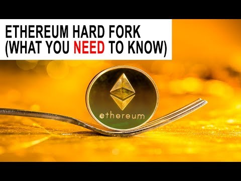 Ethereum Hard Fork (What You Need To Know…)