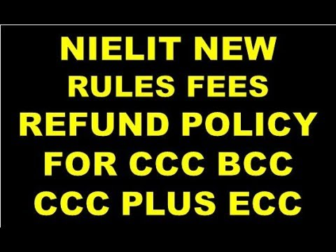 NIELIT DOEACC NEW RULES FEES REFUND POLICY FOR CCC BCC CCC PLUS ECC