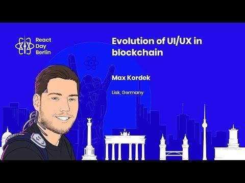 Evolution of UI/UX in blockchain – Max Kordek