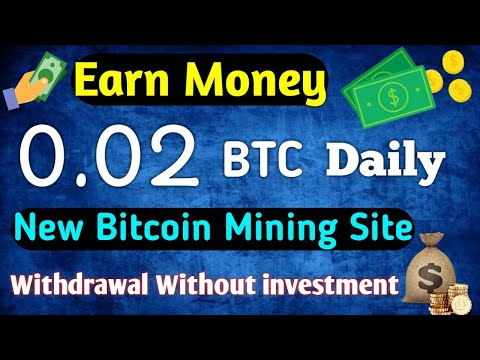 Earn 0.02 Bitcoin Daily || Free bitcoin Mining site 100% withdrawal without investment in [Hindi]
