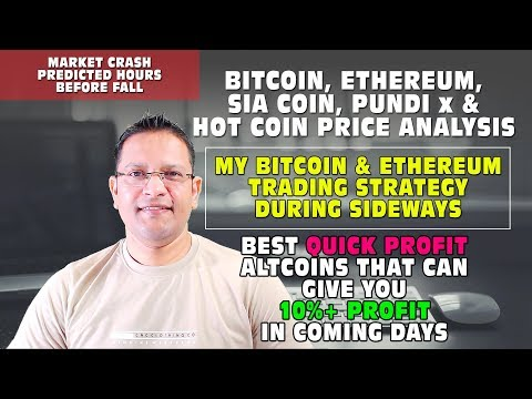 MARKET CRASH – Bitcoin, Ethereum, SiaCoin, PundiX Price Analysis. Quick Profit Altcoins List