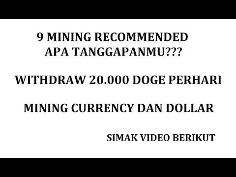 9 MINING RECOMENDED BERIKAN TANGGAPANMU  [WD 20.000 DOGE PERHARI]