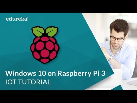 Installing Windows 10 IoT Core on Raspberry Pi 3 | Raspberry Pi Windows OS |  IoT Training | Edureka
