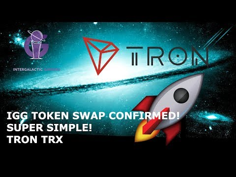 IGG TOKEN SWAP CONFIRMED! SUPER SIMPLE! TRON TRX