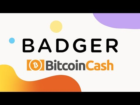 Badger – The Future of Money With Bitcoin Cash
