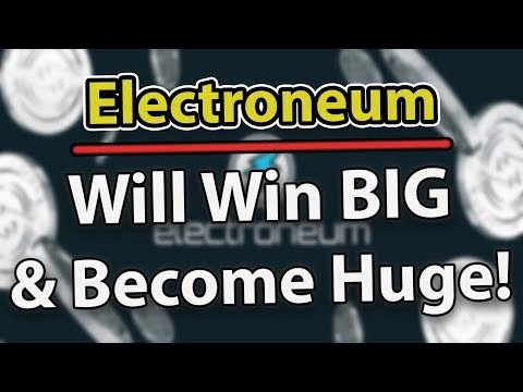Why Electroneum (ETN) Will Win BIG And Become HUGE!