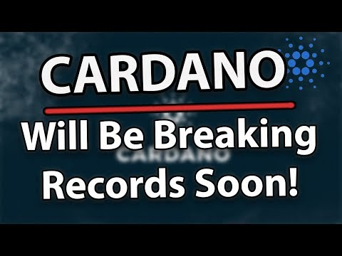 Cardano (ADA) Will Be Breaking Records With Their Next Phase!