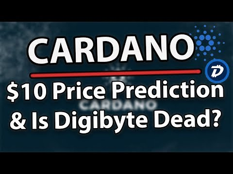 Cardano (ADA) $10 Price Prediction & Is Digibyte (DGB) Dead?