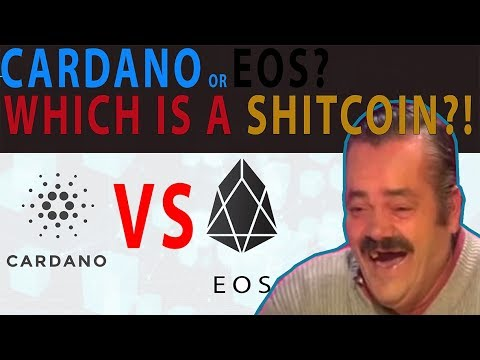 CARDANO vs EOS, Which is a SHITCOIN?