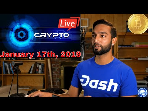 Cryptocurrency News LIVE! – Bitcoin, Ethereum, GRIN, Dash, & Much More Crypto News (Jan. 17th, 2019)