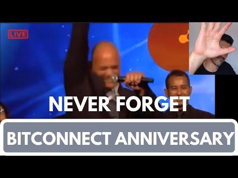 Bitconnect Anniversary, NEVER FORGET