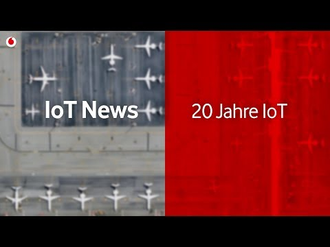 IoT News Special Edition: 20 Jahre IoT