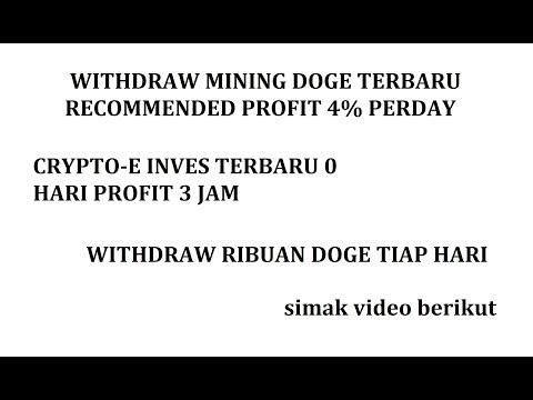 WITHDRAW MINING DOGE RECOMENDED  [INVES TERBARU 0 HARI PROFIT 3 JAM]