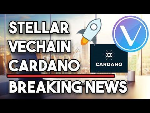 Stellar (XLM) BREAKING NEWS! Grayscale Launch!  Vechain (VET) Partnerships & Cardano (ADA) Update!