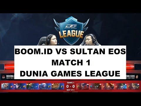 BOOM.ID VS SULTAN EOS MATCH 1   DUNIA GAMES LEAGUE