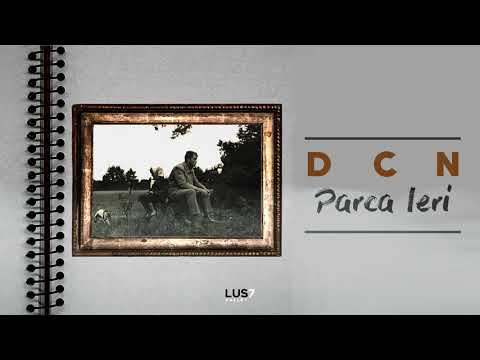 DCN – Parca Ieri ( Official Audio )